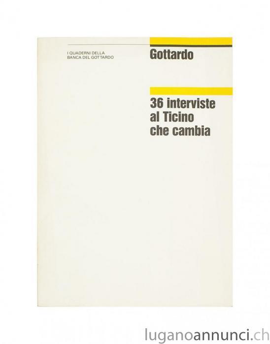 36 interviste al Ticino che cambia 36intervistealTicinochecambia.jpg