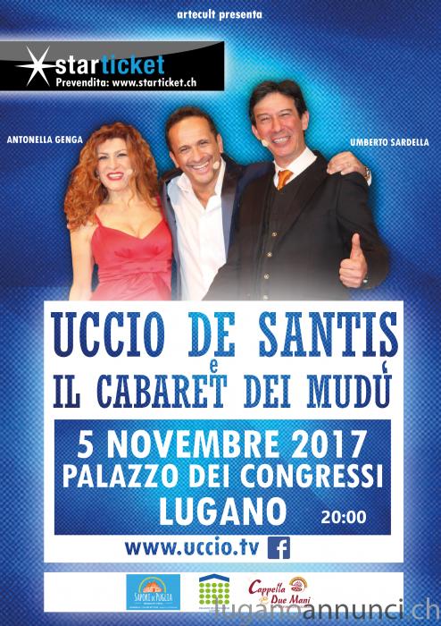 Uccio De Santis e il Cabaret dei Mudu' a Lugano UccioDeSantiseilCabaretdeiMuduaLugano.png