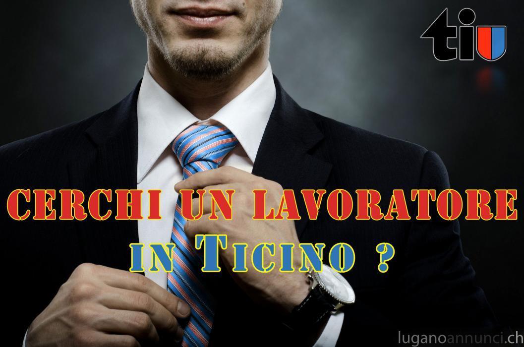 Cerchi un lavoratore in Ticino ? CerchiunlavoratoreinTicino.jpg