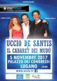 Uccio De Santis e il Cabaret dei Mudu' a Lugano