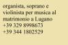 Violinista, organista e soprano Lugano